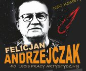40 lat na scenie – Felicjan Andrzejczak w Sępólnie Krajeńskim