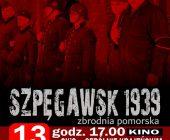 """""""Szpęgawsk 1939"""""""