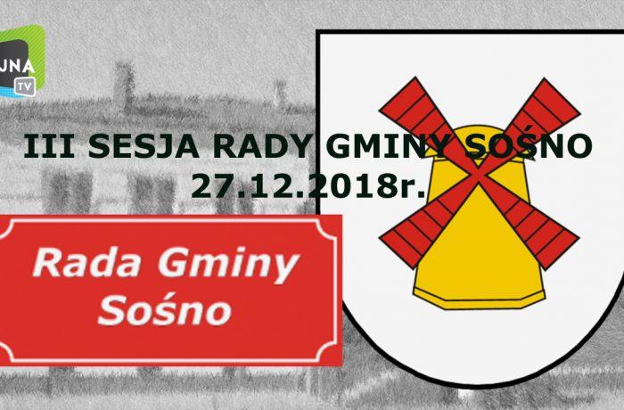 III SESJA RADY GMINY SOŚNO 27.12.2018r.