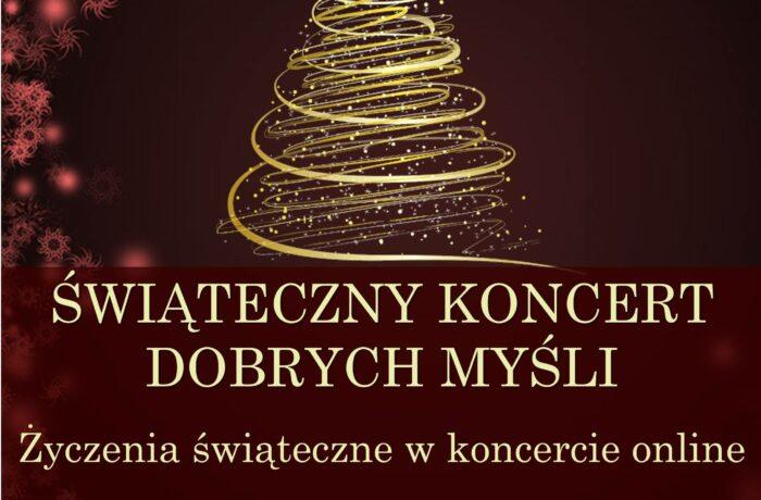 Świąteczny Koncert Dobrych Myśli (video)